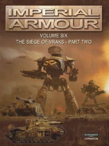Imperial Armour Volume Six - The Siege of Vraks - Part Two.jpg