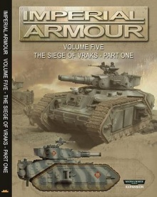 Imperial Armour Volume Five - The Siege of Vraks - Part One.jpg